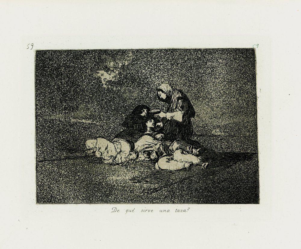 Francisco de Goya - De qué sirve una taza. Los Desastres de la Guerra nº 59