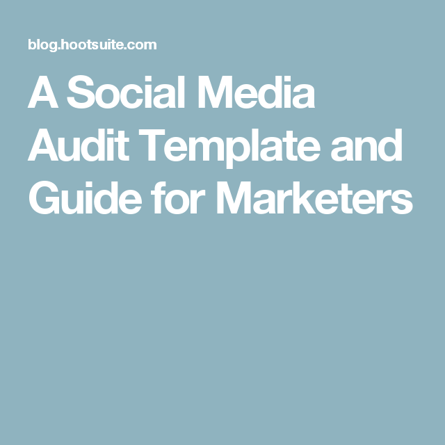 A Social Media Audit Template And Guide For Marketers  Branding