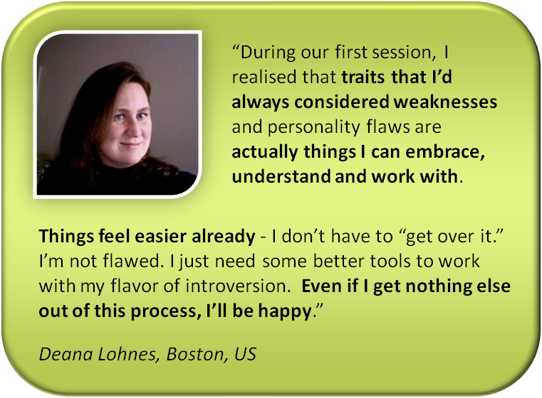 And here are Deanna Lohnes' comments after our first (Total Clarity) session together