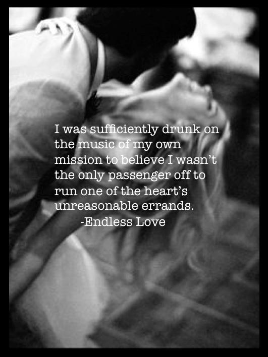 Endless Love Scott Spencer David Axelrod Book Worm Pinterest Inspiration Endless Love Quotes
