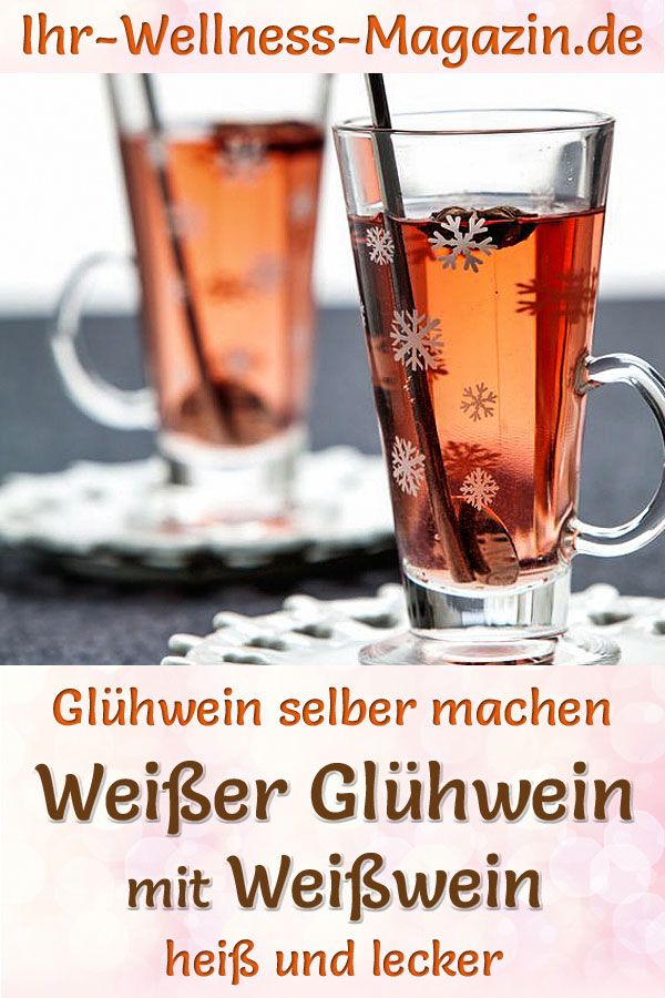 Photo of Make white mulled wine with white wine yourself – recipe for a hot winter drink