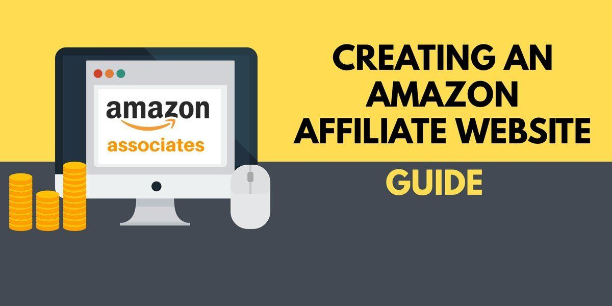 How to Build an Amazon Associates Affiliate Website (Full