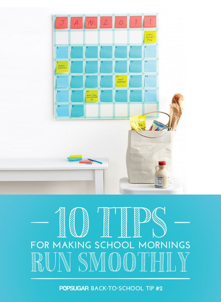 Organize Your Life 10 Tips For Making School Mornings Run Smoothly
