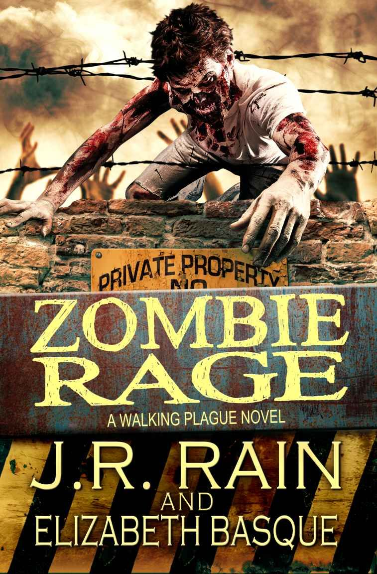 Zombie Rage Walking Plague Trilogy Book 2 JR Rain And Elizabeth Basque