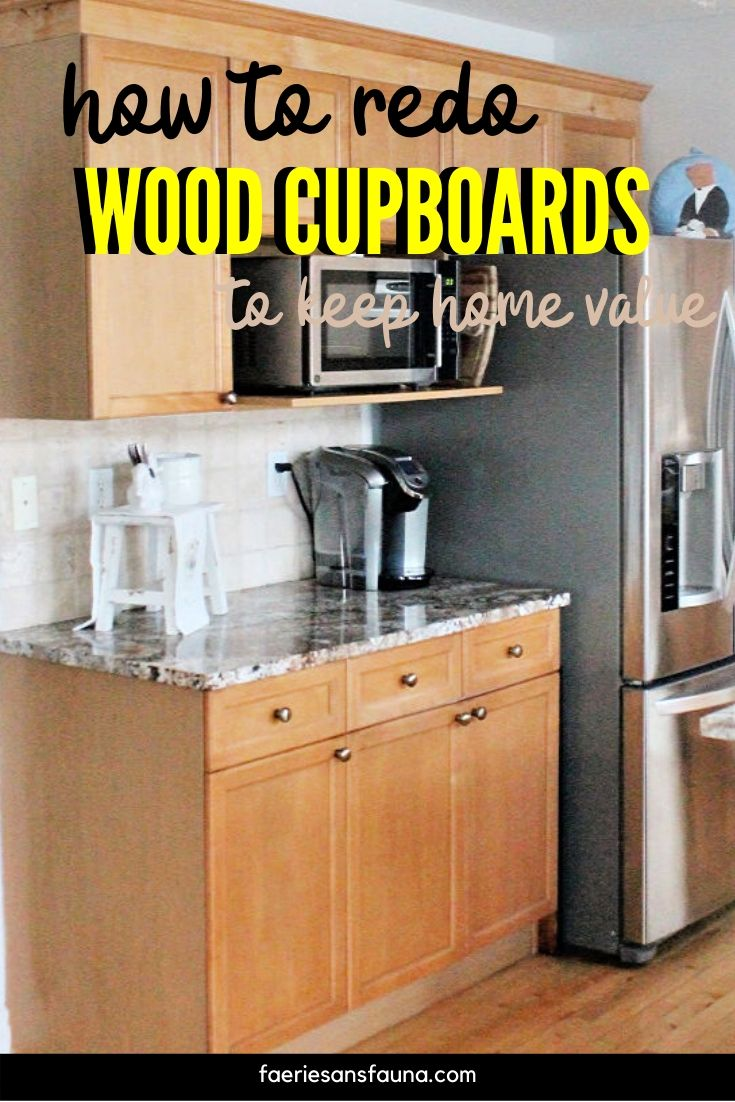 How To Renew Your Kitchen Cabinets And Keep Your Home Value A Tutorial On How To Refinish Wood Kitchen Cabi In 2020 Wood Kitchen Cabinets Diy Cupboards Wood Cabinets