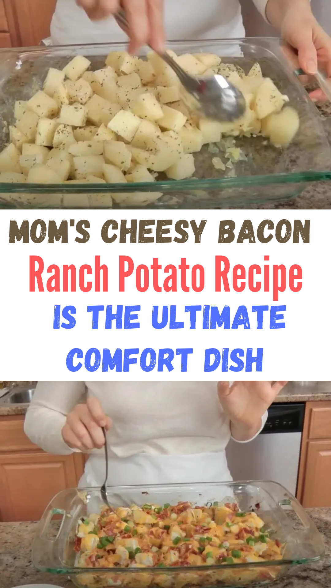 Mom's Cheesy Bacon Ranch Potato Recipe Is The Ulti