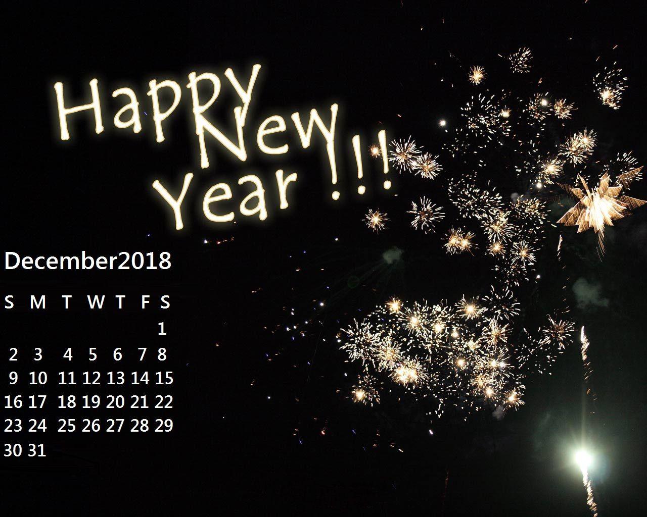 December 2018 New Year Celebration Desktop Wallpaper Calendar Wallpaper Calendar Wallpaper Desktop Calendar