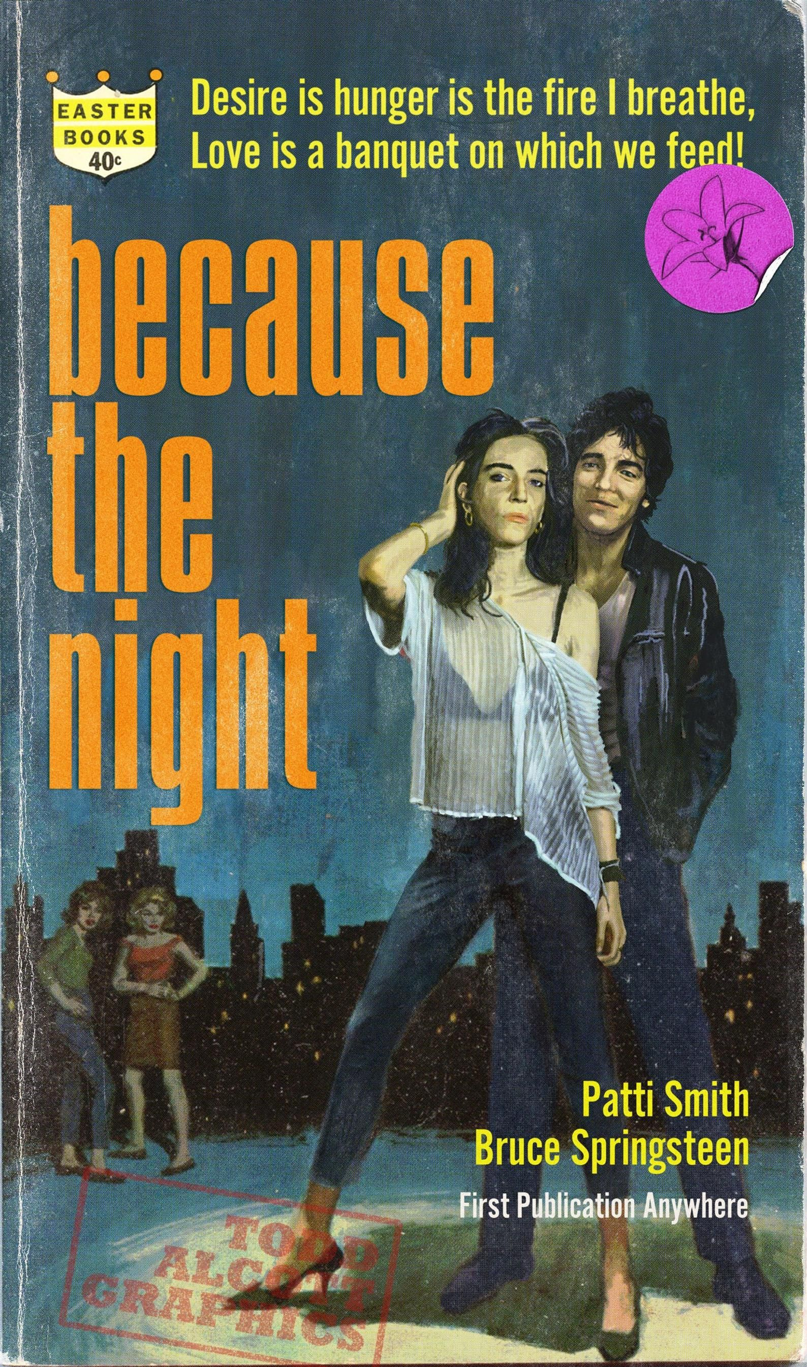 Patti Smith - Bruce Springsteen Because the Night Juvenile Delinquent Pulp Novel Mashup Art Print