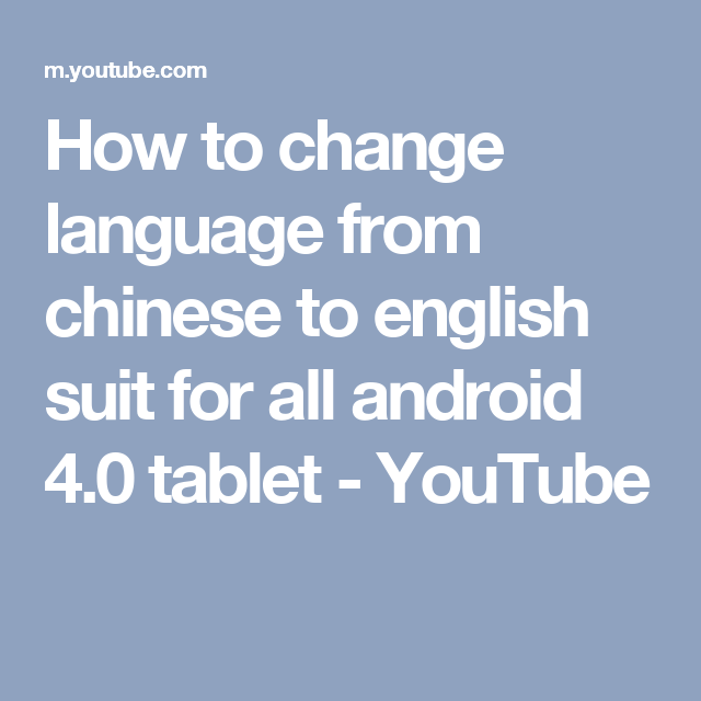 How To Change Android Language From Chinese To English How