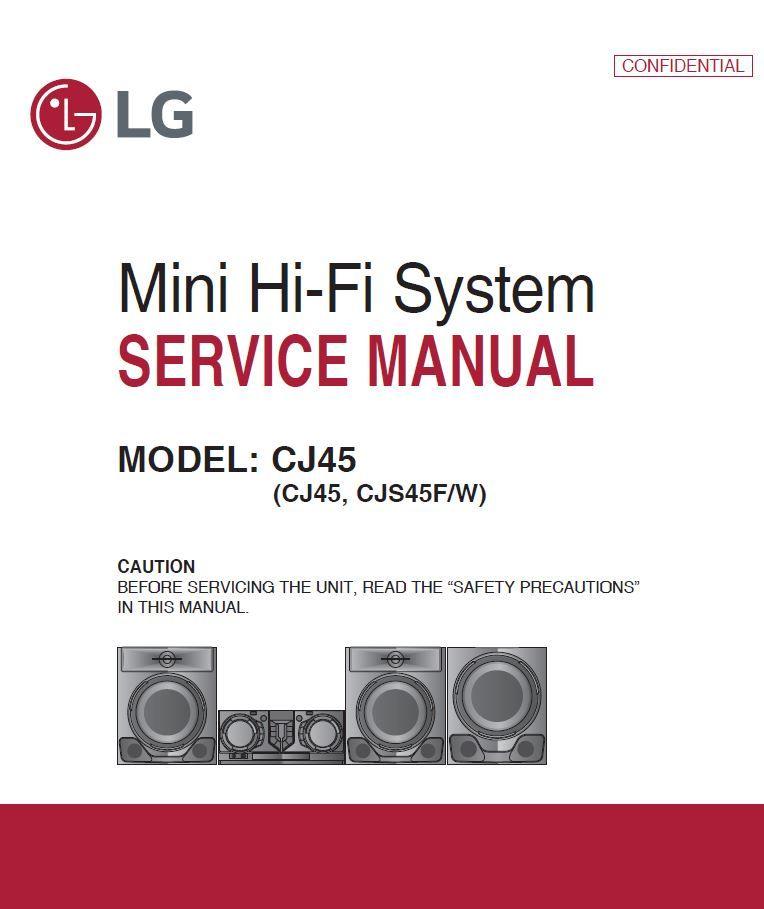 Lg Cj45 Cjs45f Cjs45w Mini Hi Fi System Service Manual Hi Fi System Hifi Repair Guide