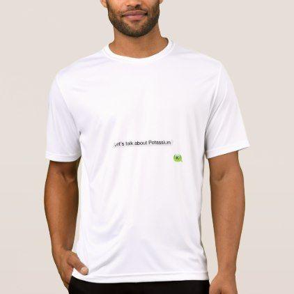 5dfbaf6dc Let's talk about potassium T-Shirt - mens sportswear fitness apparel sports  men healthy life