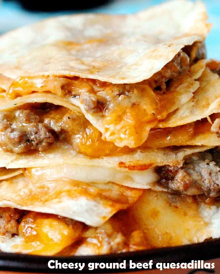 Cheesy Ground Beef Quesadillas In 2020 Ground Beef Quesadillas Beef Quesadillas Recipes Using Ground Beef