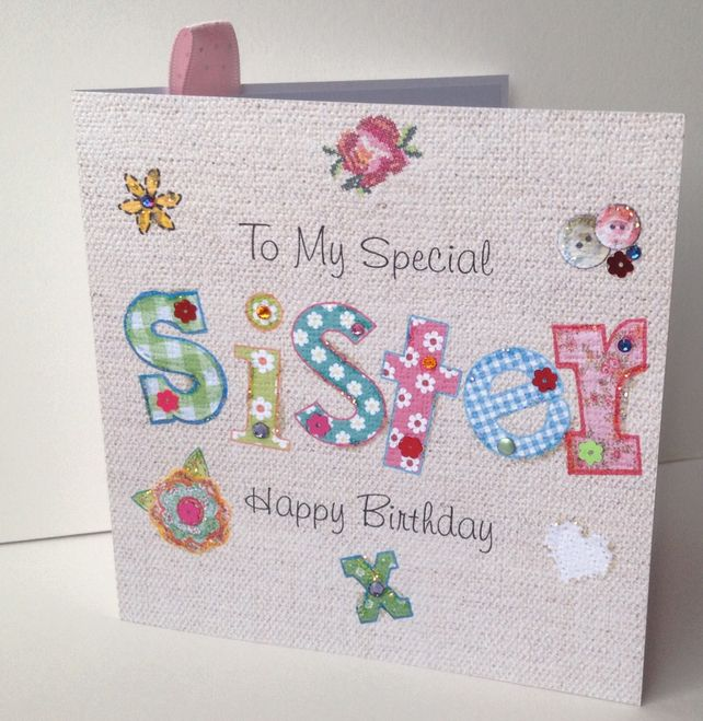 Birthday Card SisterPrinted Applique DesignHandfinished Greeting 195