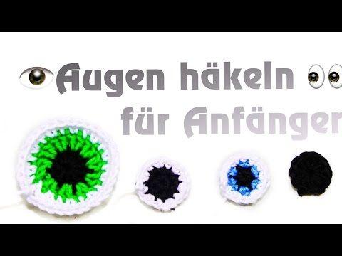 Augen Häkeln Lernen Amigurumi Anfänger Häkeln Lernen Amigurumi