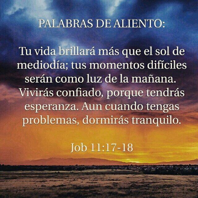 Versiculos De La Biblia De Animo: Tus Momentos Difíciles Serán Como Luz De La Mañana