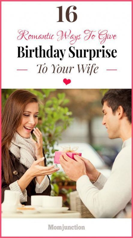 67 Ideas For Birthday Surprise For Wife
