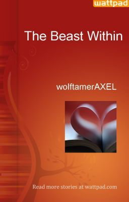 The Beast Within - wolftamerAXEL