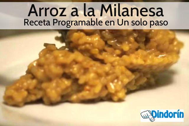 Nueva receta programable de arroz a la Milanesa, esta vez para poder programar en un solo paso. Mira esta receta y otras en el blog de Dindorin.