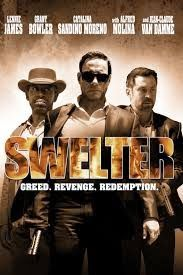Cinema Head Cheese - Movie Reviews, News, a Podcast and more!: Movie Review: Swelter (2013)  http://feedproxy.google.com/~r/CinemaHeadCheese/~3/b3GIIP8QWYc/movie-review-swelter-2013.html