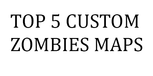 Call of duty Modded zombies | Custom zombies maps | top 5 modded ...