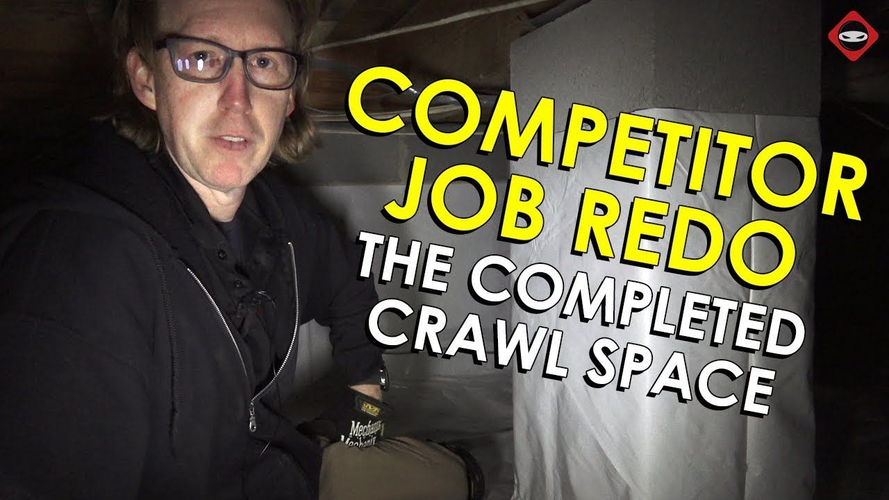 Crawl space fixed competitor job redo crawl space