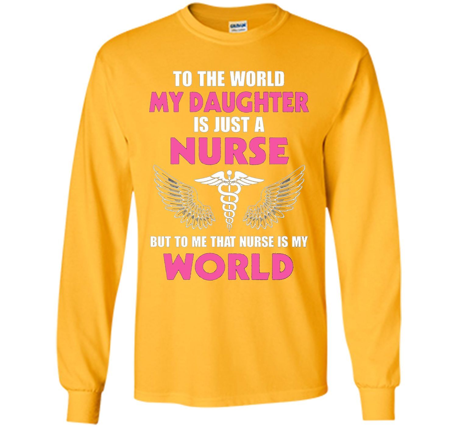 My Daughter is A Nurse - RN LPN Shirt for Father's day 2017