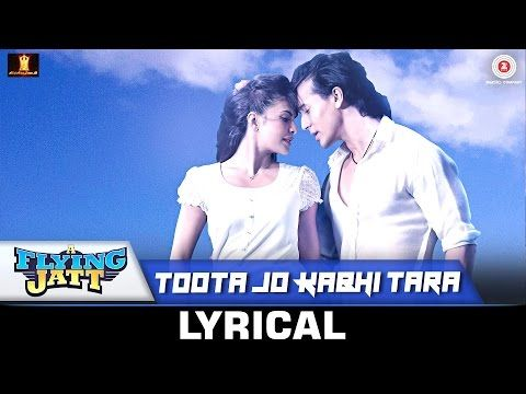 Toota Jo Kabhi Tara Lyrics - A Flying Jatt | Atif Aslam