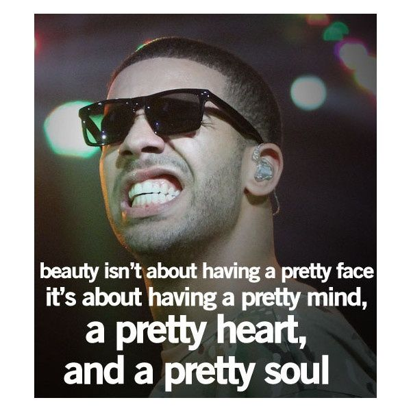 Drake Quotes, Life Quotes found on Polyvore