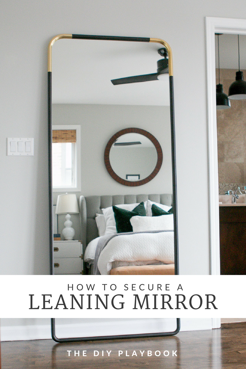 How to Secure a Leaning Mirror to