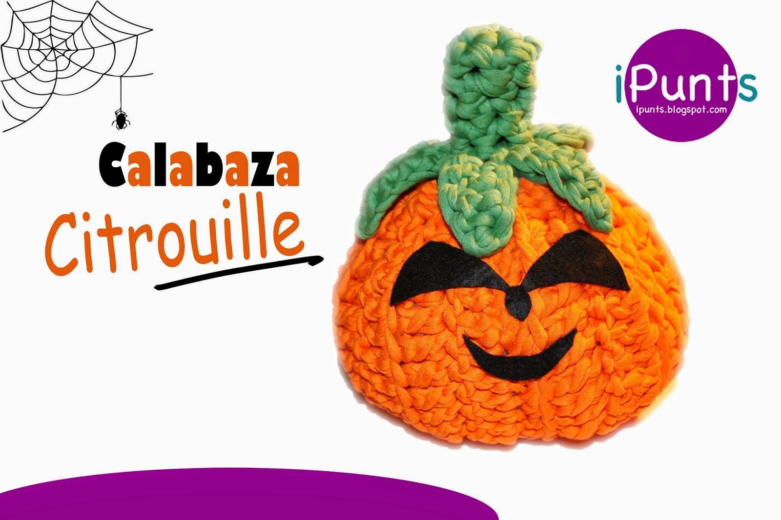 Halloween: Calabaza Citrouille tejida a crochet con trapillo. Patrón ...