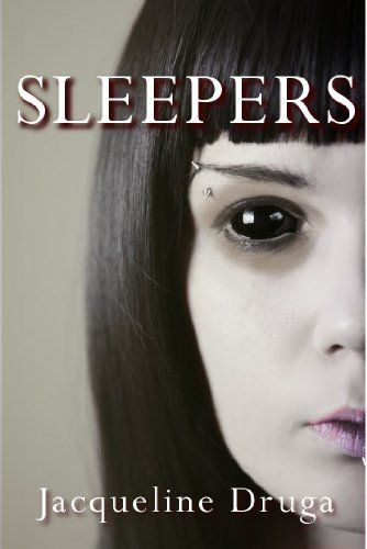 Sleepers by jacqueline druga httpamazondpb0075tn54w post apocalyptic book with a new type of zombie stayed up reading it until well into the morning part of a trilogy not too scary fandeluxe Images