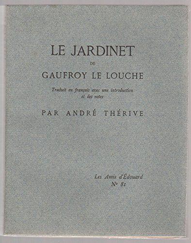 13) WALAFRID STRABON, ses oeuvres: Le Jardinet de Gauffroy le Louche, traduit en français, avec une introduction et des notes, par André Thérive de Walafrid Strabon
