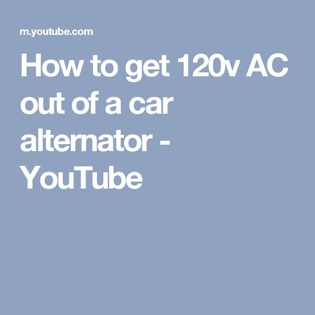 how to get 120v ac out of a car alternator - youtube typewriter keys, diy