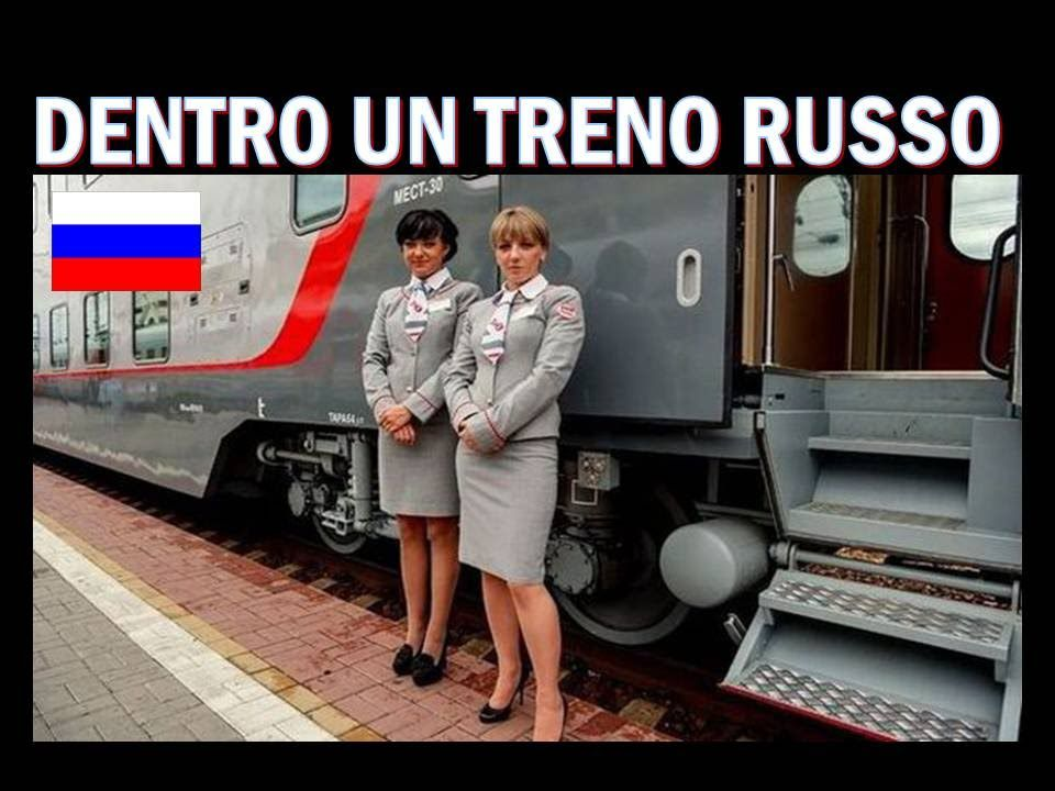 PER LA PRIMA VOLTA DENTRO UN TRENO RUSSO !!!
