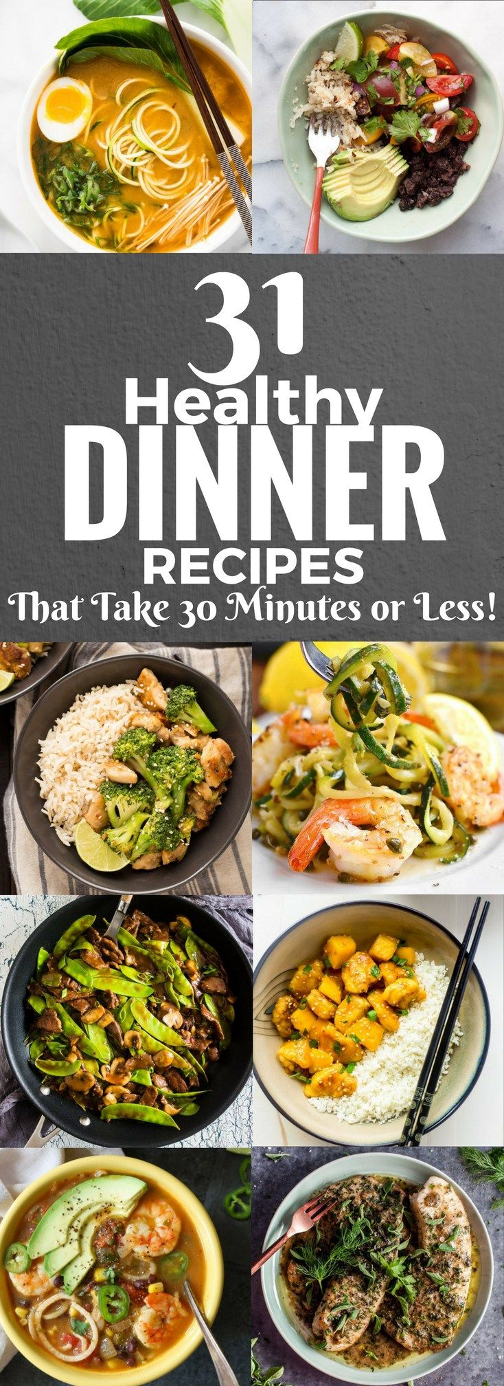 31 healthy dinner recipes that take 30 minutes or less pinterest 31 healthy dinner recipes that take 30 minutes or less forumfinder Gallery