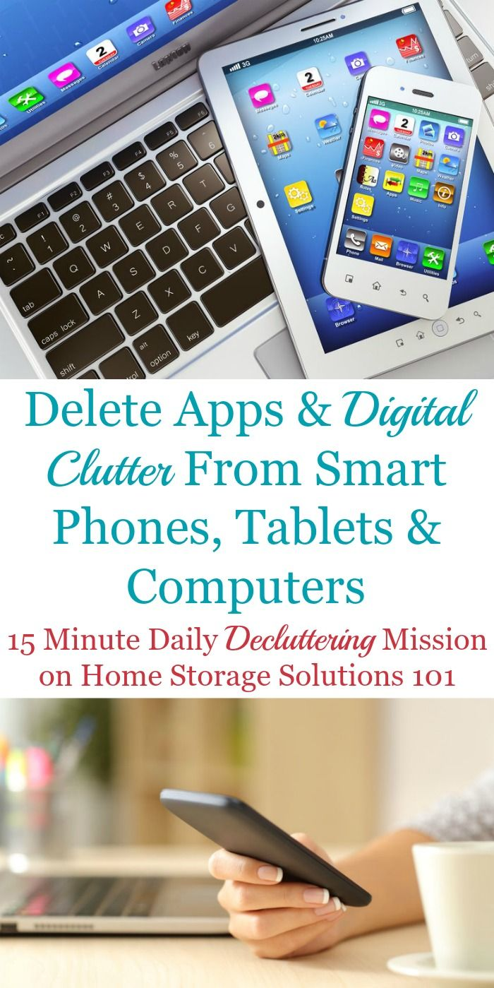 How To Delete Apps & Digital Clutter From Smart Phones