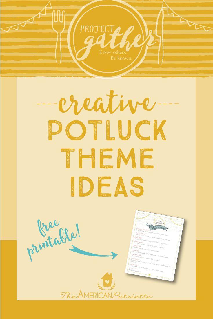 Top 10 Favorite Creative Potluck Themes Creative Potluck Themes