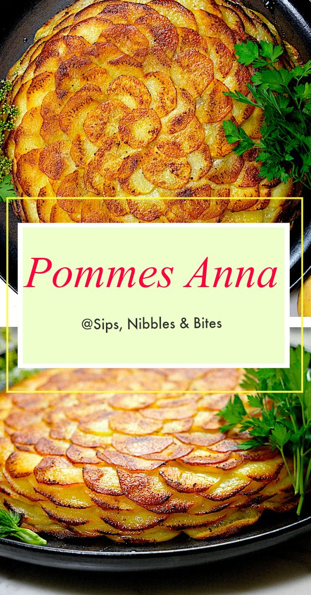 Pommes Anna - Sips, Nibbles & Bites