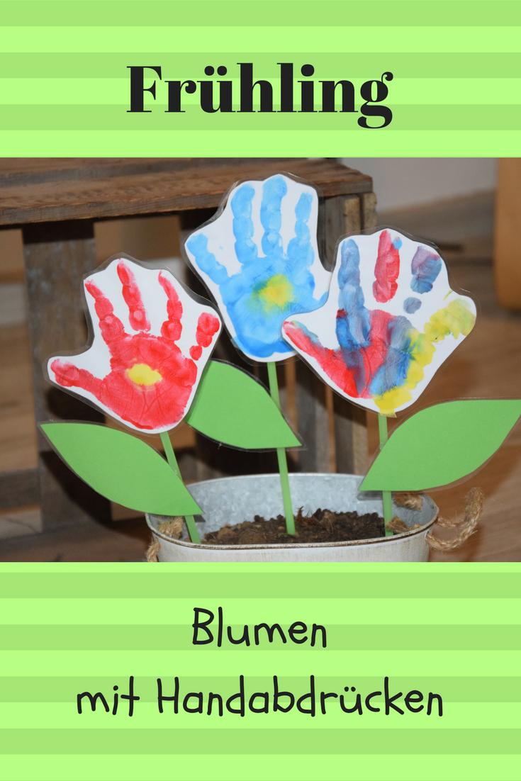 Endlich Frühling: Mit Kindern schöne Blumen basteln, aus Handabdrücken. mit F…