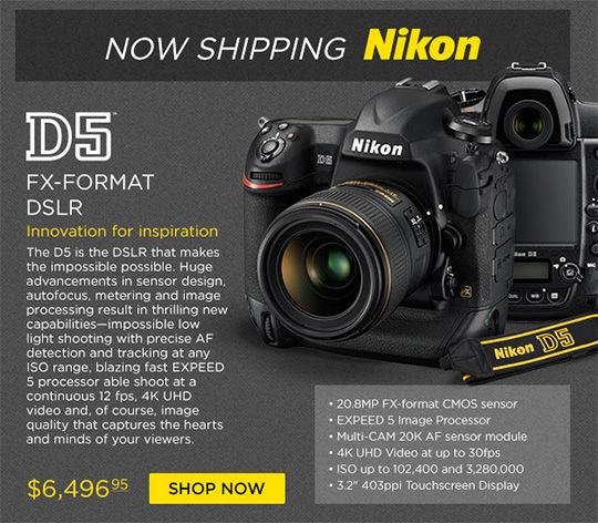 Nikon D5 now in stock (CF and XQD versions) *UPDATED
