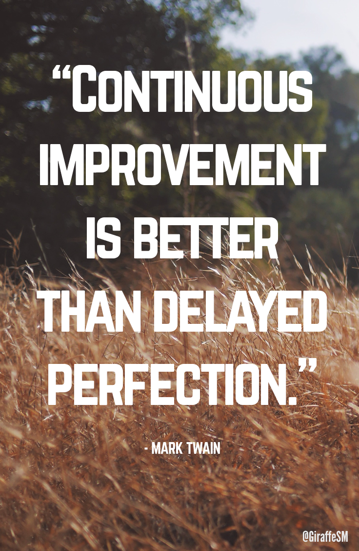 Continuous Improvement Is Better Than Delayed