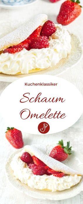 Schaum-Omelette Rezept - fast vergessener Kuchen mit Sahne und Erdbeeren