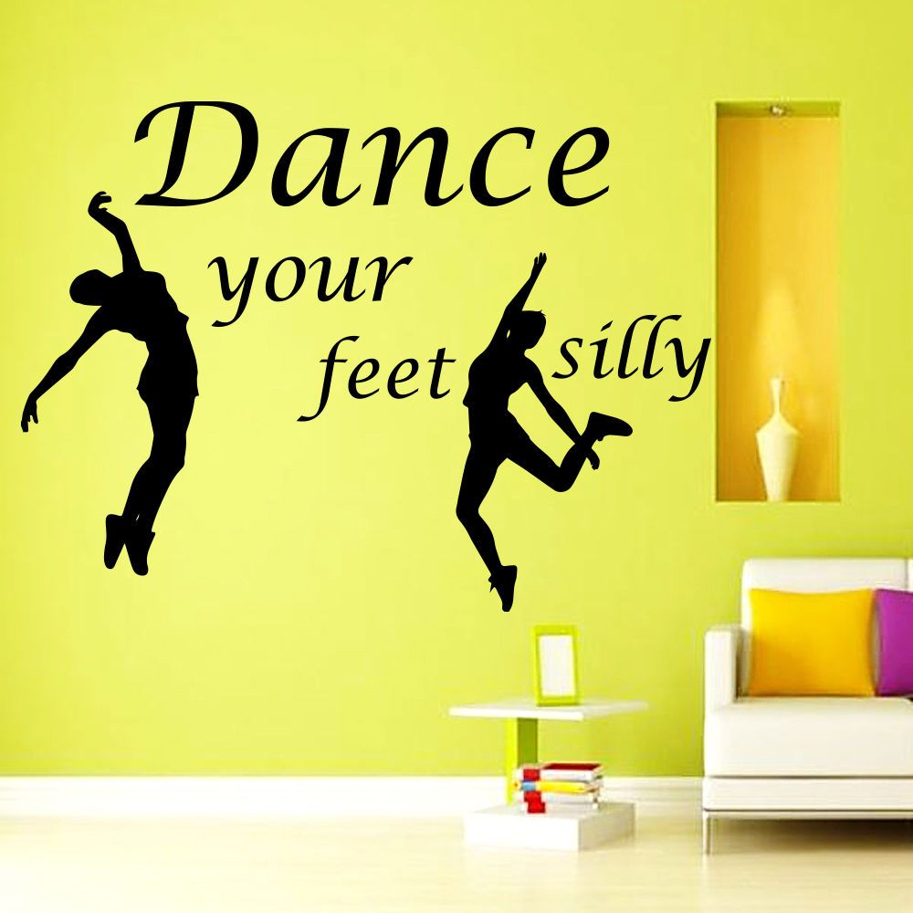 Wall Decal Quotes Dance Your Feet Silly Art Sport Gym Vinyl Sticker ...