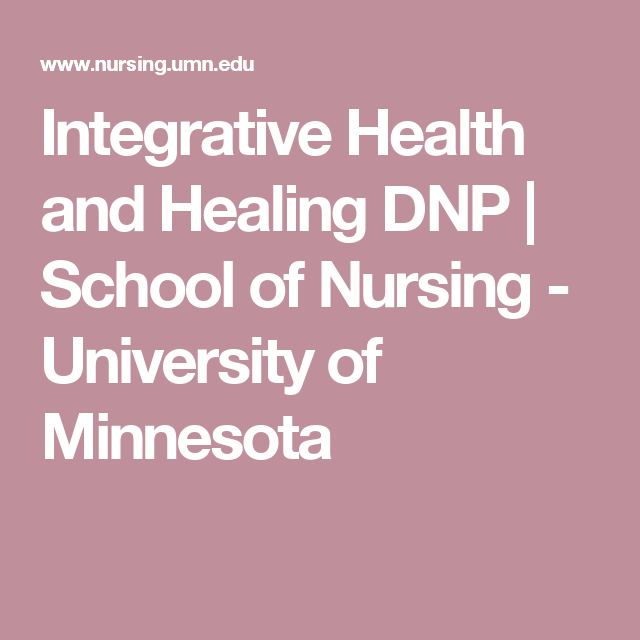 Integrative Health and Healing DNP | School of Nursing