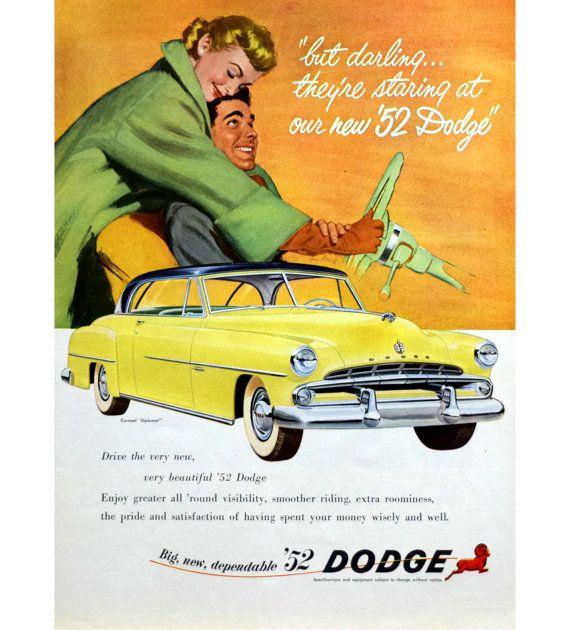 1952 Dodge Coronet Diplomat Yellow Black Top Wife Cuddles Husband Dreams Of Driving New Car Vintage Auto Advertisement Prin Dodge Coronet Dodge Car Advertising