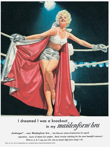"""<p>Word play was big. Maidenform (1961): """"I dreamed I was a knockout in my maidenform bra."""" Boom!</p>"""