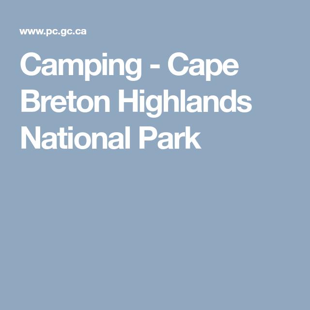 Camping - Cape Breton Highlands National Park   Camping ...