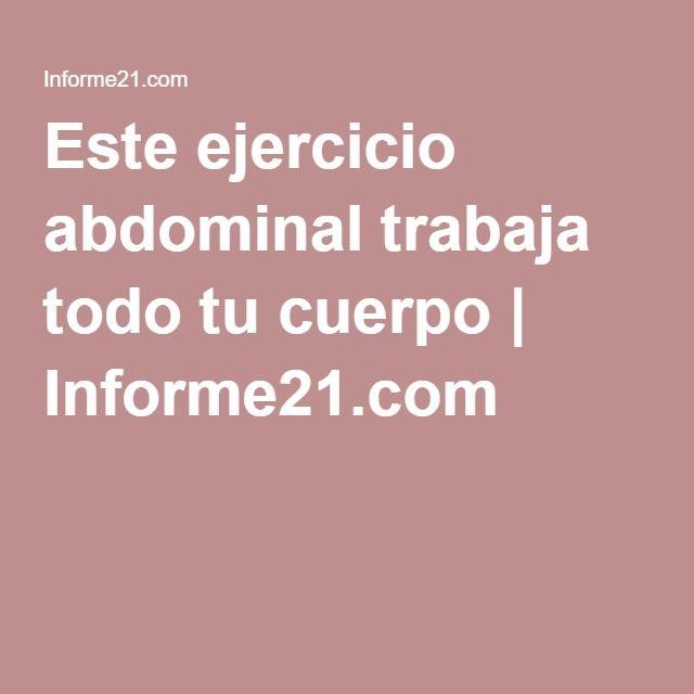 Este ejercicio abdominal trabaja todo tu cuerpo | Informe21.com
