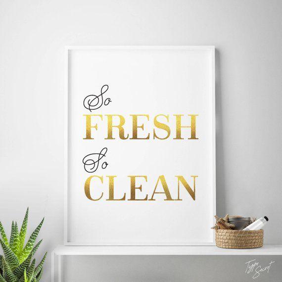 Gold Printable Bathroom Art Decor So Fresh So Clean Bathroom Poster Gold Art Bathroom Print Laundry Bathroom Art Laundry Art Bathroom Prints