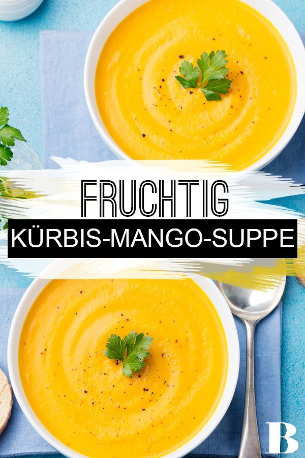 Kürbis-Mango-Suppe   – Suppen & Eintöpfe